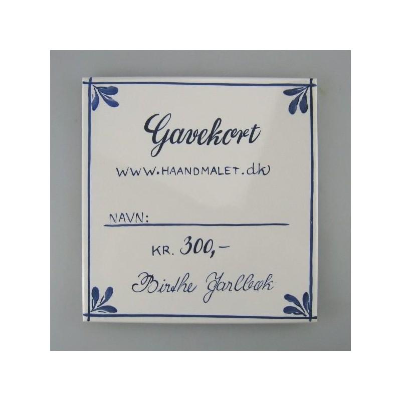 Elegant ide til gavekort - 300 kr - udført på en håndmalet flise eller et kort