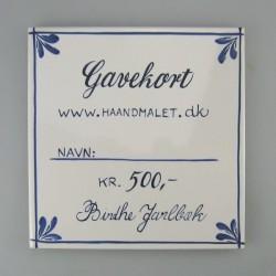 500 kr. på en håndmalet flise eller et kort som gavekort