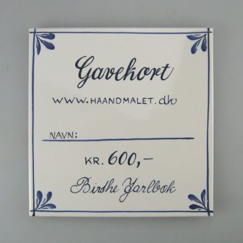 Flot gavekort - 600 kr. - udført på en håndmalet flise eller et kunstkort
