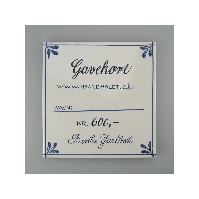 Flot gavekort - 600 kr. - udført på en håndmalet flise
